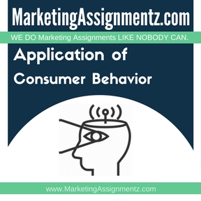 Application of Consumer Behavior Assignment Help