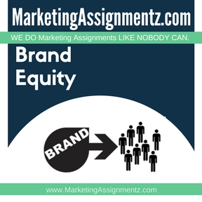 Brand Equity Assignment Help