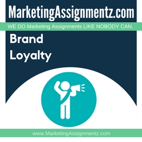 Brand Loyalty Assignment Help