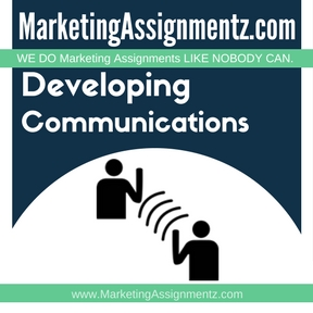 Developing Communications Assignment Help
