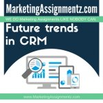 Future trends in CRM
