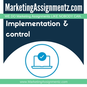 Implementation & control Assignment Help