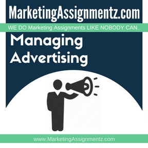 Managing Advertising Assignment Help