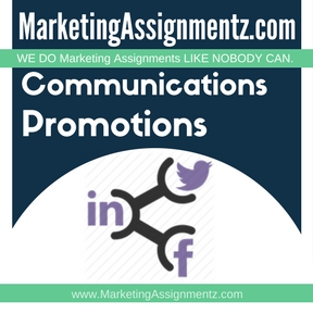 Marketing Communications and Promotions Assignment Help