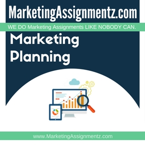 Marketing Planning Assignment Help