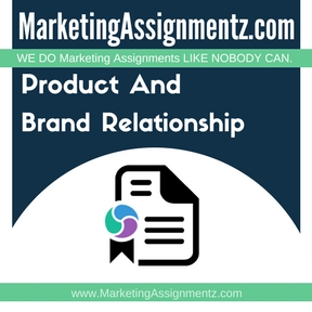 Product And Brand Relationship Assignment Help