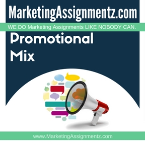 Promotional Mix Assignment Help