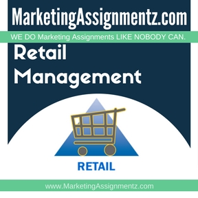 Retail Management Assignment Help