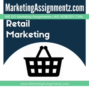 Retail Marketing Assignment Help
