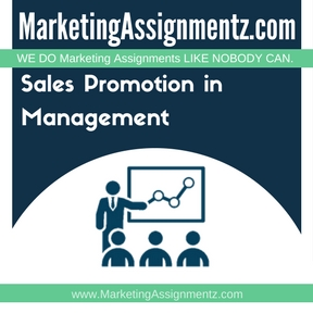 Sales Promotion in Marketing Management Assignment Help